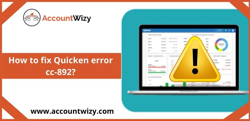 How to fix Quicken error cc-892?