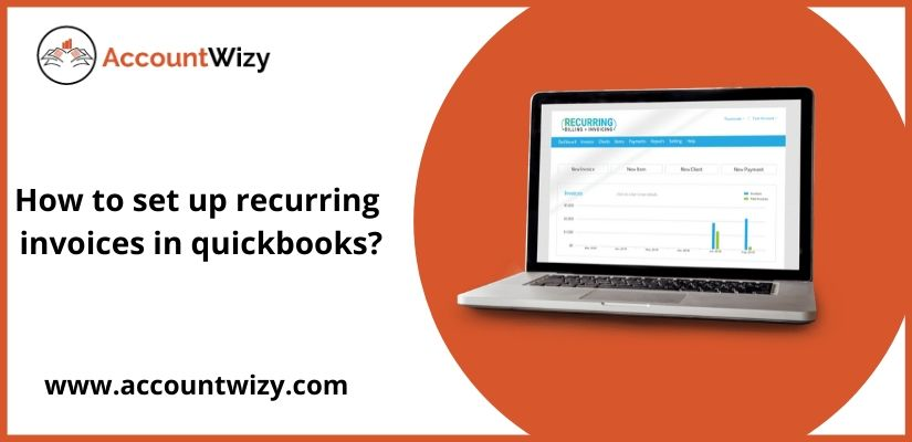 How to set up recurring invoices in quickbooks?