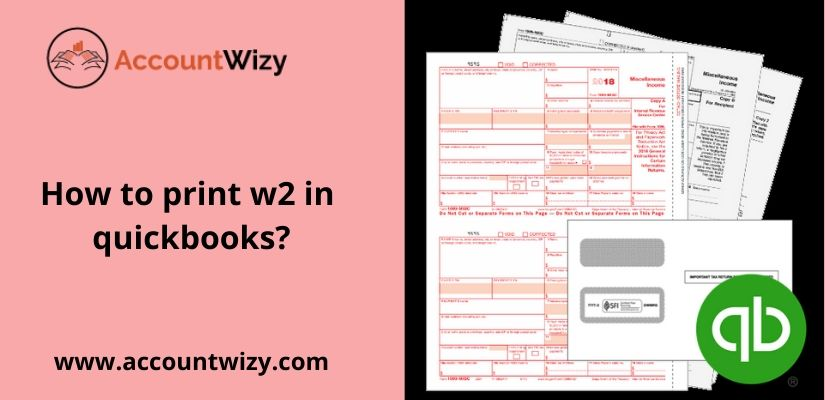 how to print w2 in quickbooks?