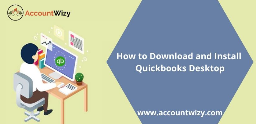 How to Download and Install Quickbooks Desktop