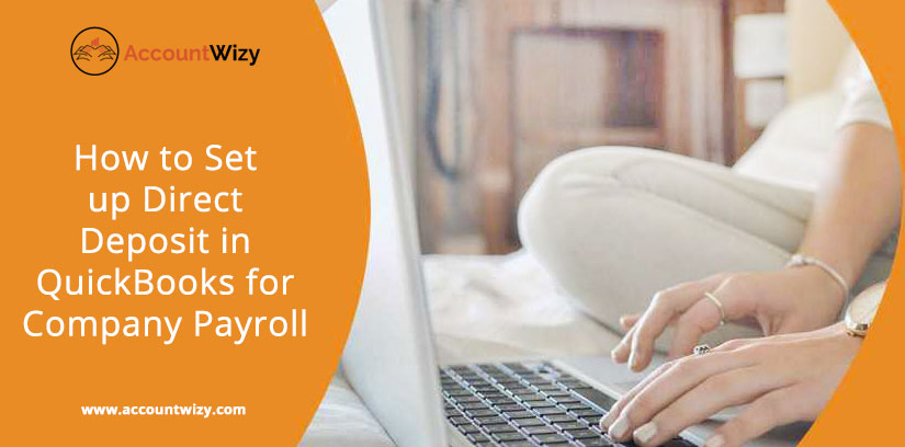 How to Set up Direct Deposit in QuickBooks for Company Payroll