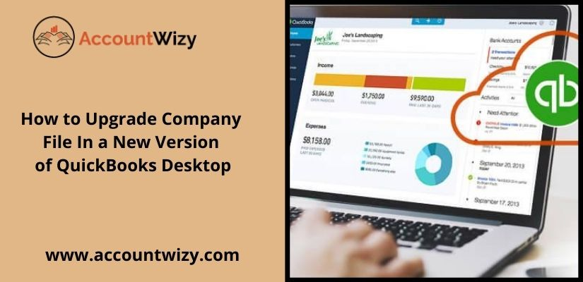 How to Upgrade Company File In a New Version of QuickBooks Desktop