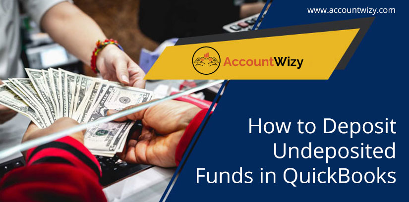How to Deposit Undeposited Funds in QuickBooks