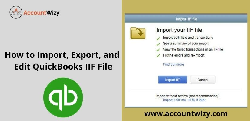 How to Import, Export, and Edit QuickBooks IIF File