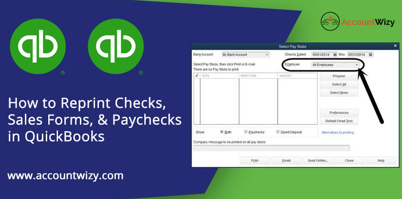 How to Reprint Checks, Sales Forms, & Paychecks in QuickBooks