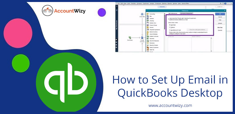 How to Set Up Email in QuickBooks Desktop
