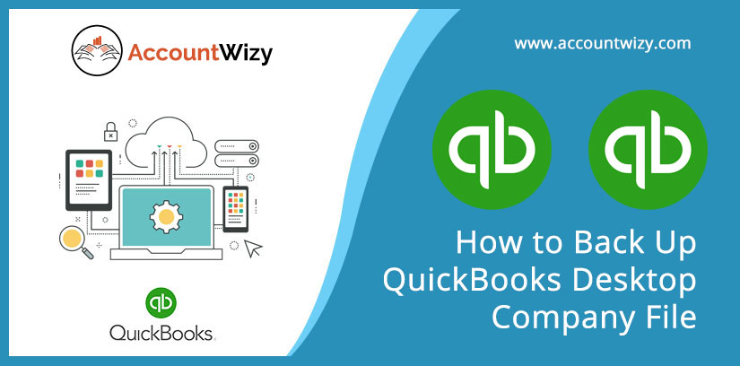 How to Back Up QuickBooks Desktop Company File