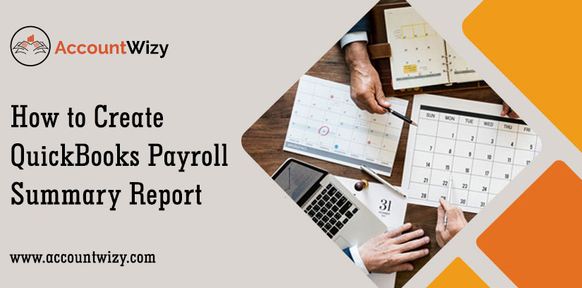 How to Create QuickBooks Payroll Summary Report