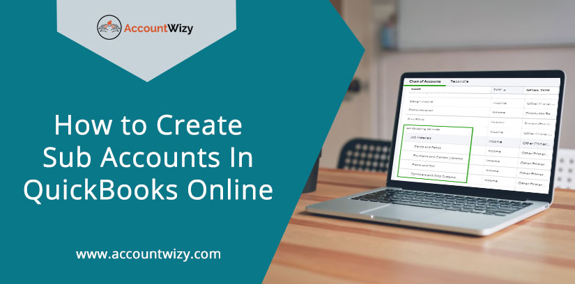 How to Create Sub Accounts In QuickBooks Online