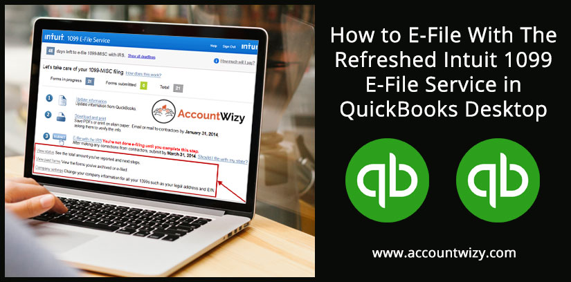 How to E-File With The Refreshed Intuit 1099 E-File Service in QuickBooks Desktop