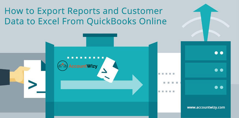 How to Export Reports and Customer Data to Excel From QuickBooks Online