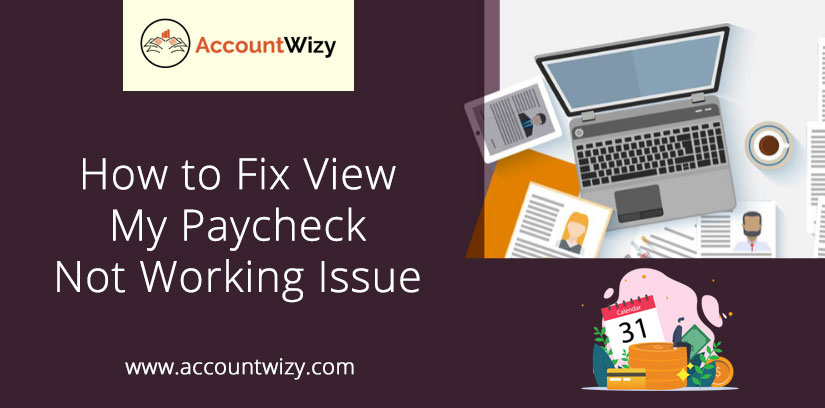 How to Fix View My Paycheck Not Working Issue