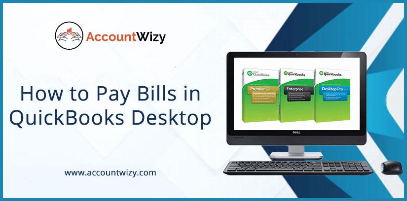 How to Pay Bills in QuickBooks Desktop