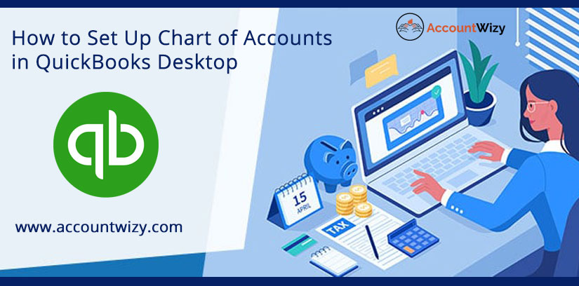 How to Set Up Chart of Accounts in QuickBooks Desktop