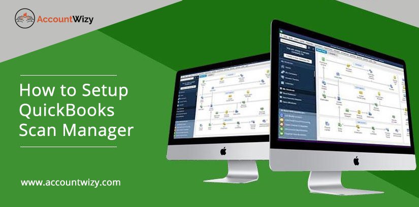 How to Setup QuickBooks Scan Manager