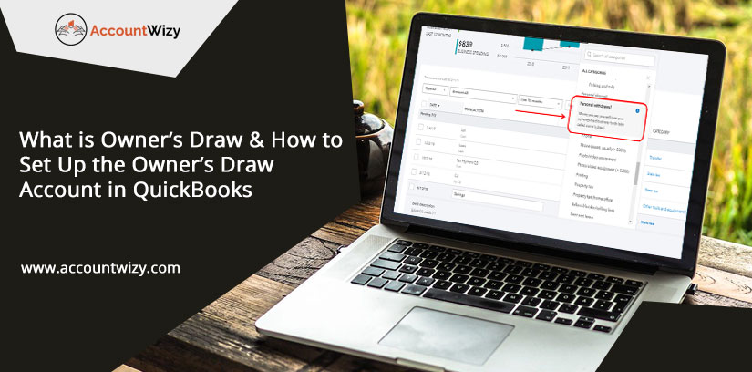 What is Owner's Draw & How to Set Up the Owner's Draw Account in QuickBooks