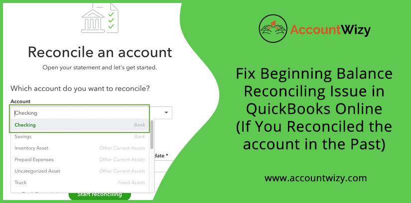 Fix Beginning Balance Reconciling Issue in QuickBooks Online (If You Reconciled the account in the Past)