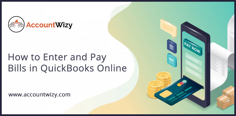 How to Enter and Pay Bills in QuickBooks Online
