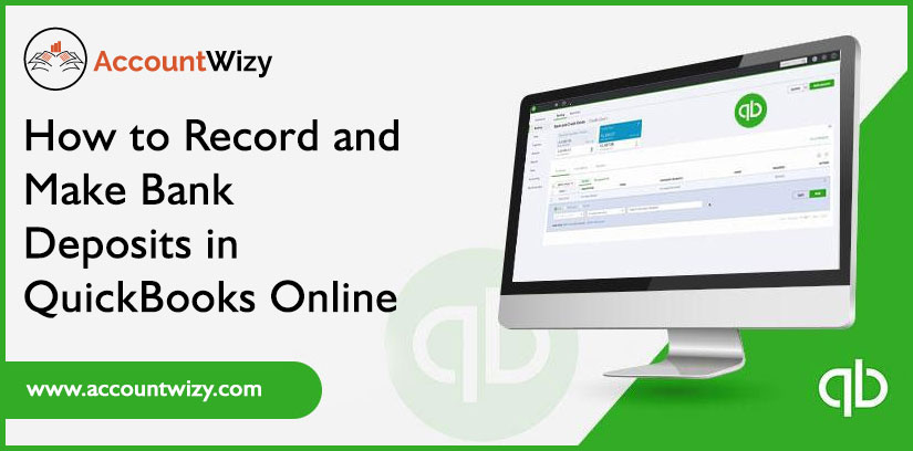 How to Record and Make Bank Deposits in QuickBooks Online