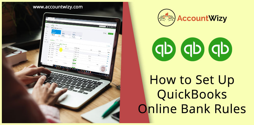 How to Set Up QuickBooks Online Bank Rules