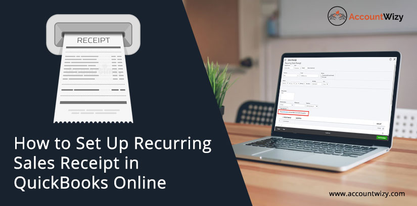 How to Set Up Recurring Sales Receipt in QuickBooks Online