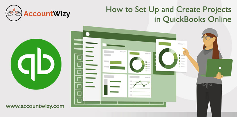 How to Set Up and Create Projects in QuickBooks Online