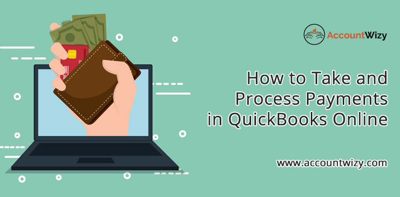 How to Take and Process Payments in QuickBooks Online