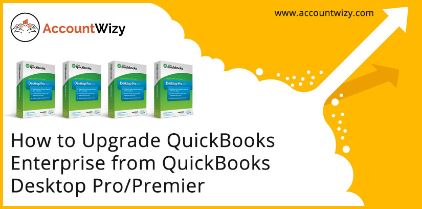 How-to-Upgrade-QuickBooks-Enterprise-from-QuickBooks-Desktop-ProPremier