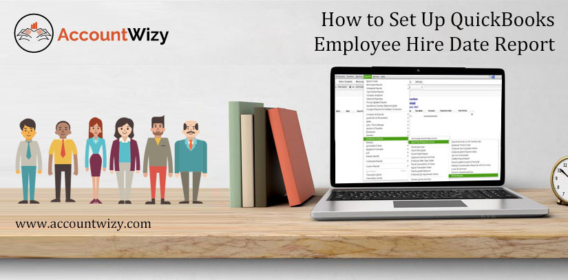How to Set Up QuickBooks Employee Hire Date Report