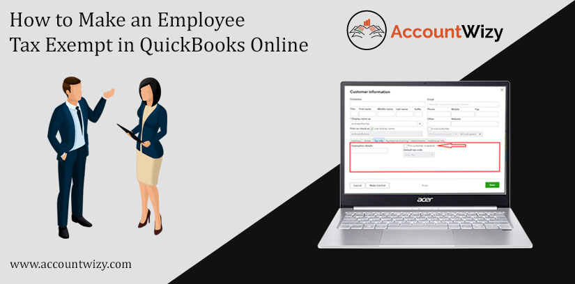 How to Make an Employee Tax Exempt in QuickBooks Online