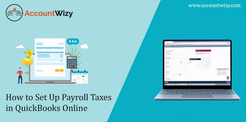 How to Set Up Payroll Taxes in QuickBooks Online