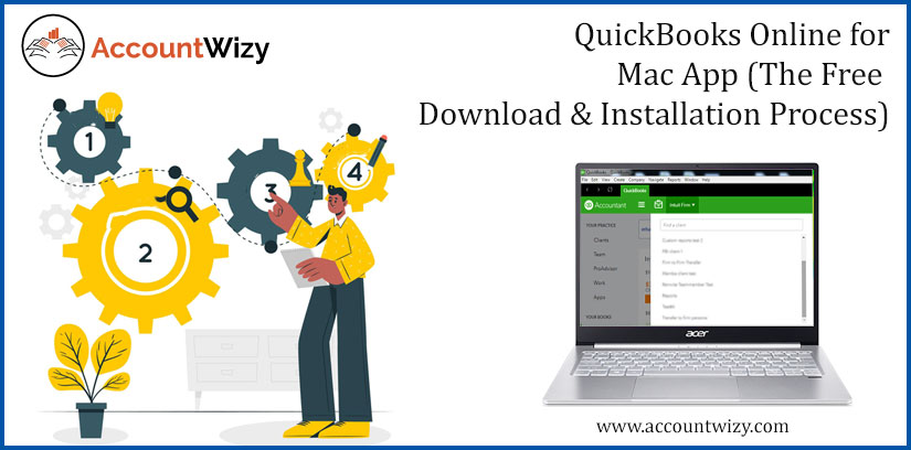 QuickBooks Online for Mac App (The Free Download & Installation Process)