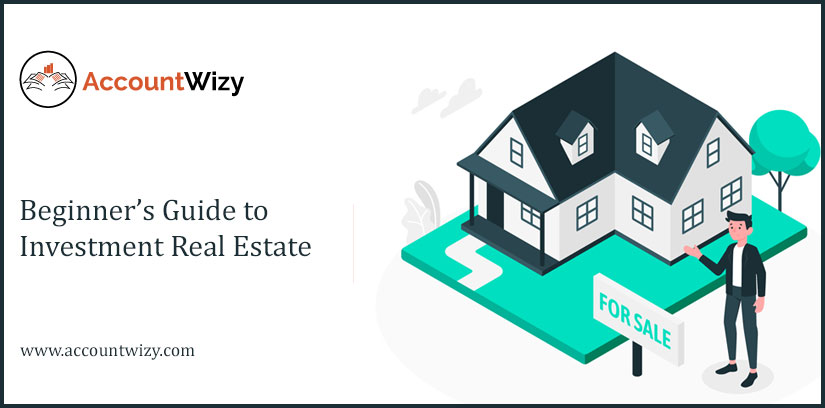 Beginner's Guide to Investment Real Estate