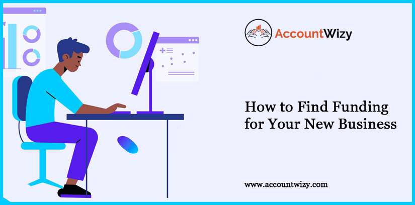 How to Find Funding for Your New Business