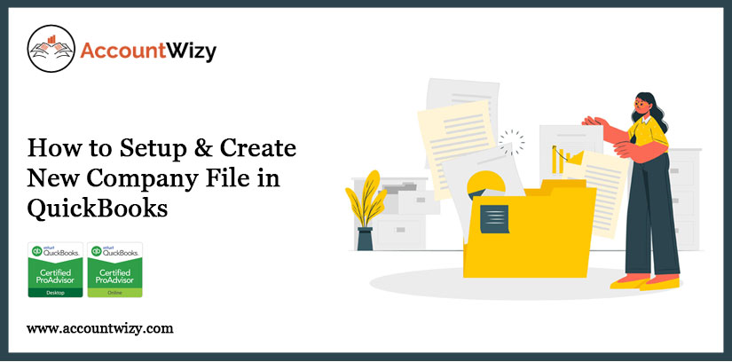 How to Setup & Create New Company File in QuickBooks