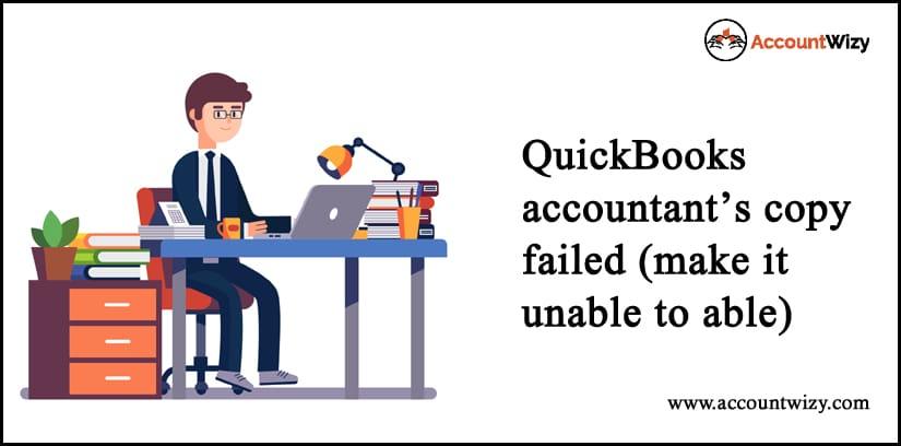 QuickBooks Accountant's Copy Failed