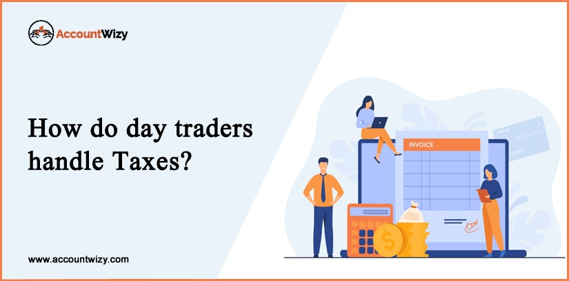 How Do Day Traders Handle Taxes