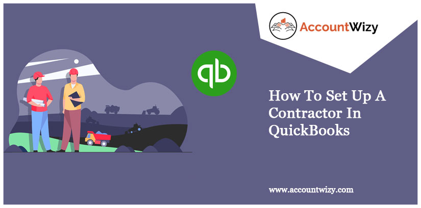 How To Set Up A Contractor In QuickBooks