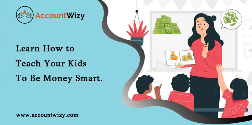 Learn-How-To-Teach-Your-Kids-To-Be-Money-Smart [1]
